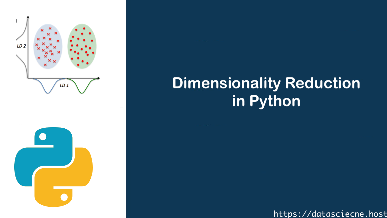 Dimensionality Reduction in Python